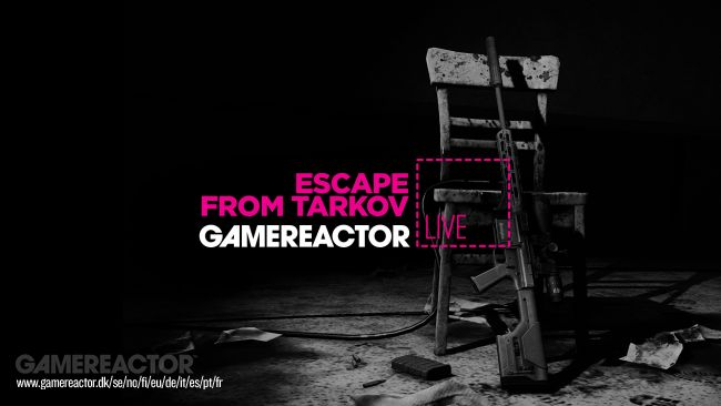GR Live: partiamo alla volta di Escape from Tarkov