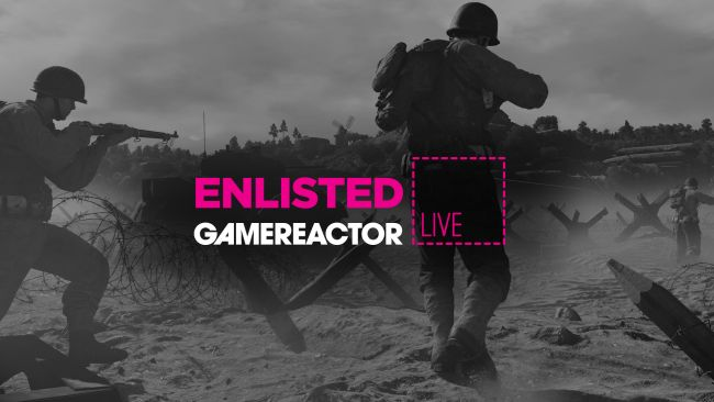 GR Live: oggi si gioca a Enlisted