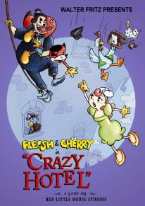 Fleish & Cherry in Crazy Hotel