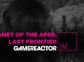 GR Live: La nostra diretta su Planet of the Apes: Last Frontier