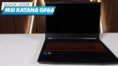 MSI Katana GF66 - Quick Look