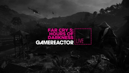Far Cry 5: Hours of Darkness - livestream replay