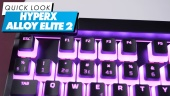 HyperX Alloy Elite 2 - Quick Look