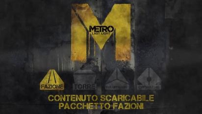 Metro: Last Light - Faction Pack DLC - Trailer