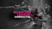 Quantum League - Replica Livestream