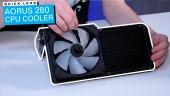 Aorus 280 CPU Cooler - Quick Look