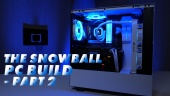 Gamereactor PC Build - The Snowball (Parte 2)