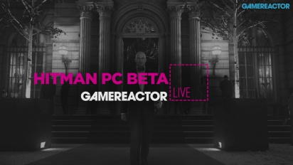 Hitman & La beta di Hitman su PC - Replica livestream
