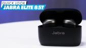 Jabra Elite 85t - Quick Look