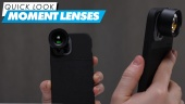 Moment Lenses - Quick Look