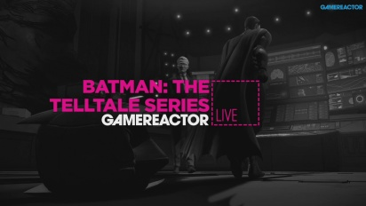 Batman: The Telltale Series - Replica Livestream