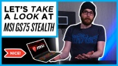 Quick Look - MSI GS75 Stealth