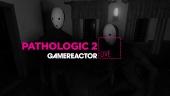 Pathologic 2 - Replica Livestream