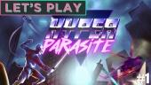 Let's Play Hyperparasite - Partiamo dalla prima run