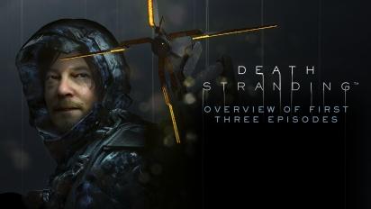 Death Stranding - Panoramica sui primi tre episodi