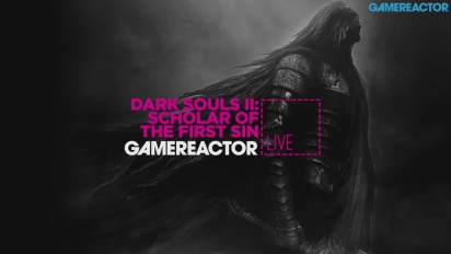 Dark Souls II: Scholar of the First Sin - Replica Livestream