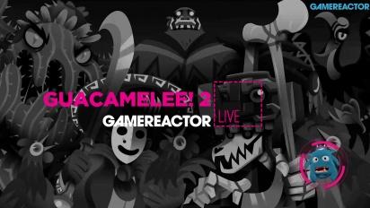 Guacamelee! 2 - Replica Livestream