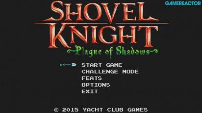 Gamereactor gioca a Shovel Knight: Plague of Shadows