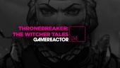Thronebreaker: The Witcher Tales  - Replica Livestream