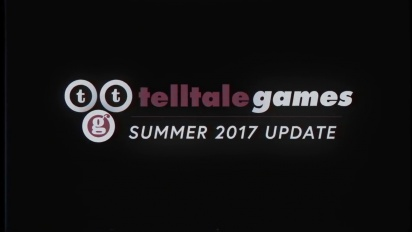 Telltale Games - Summer 2017 Update
