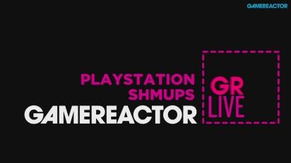 PlayStation SHMUPS - Livestream Replay
