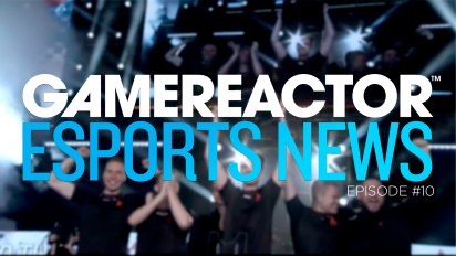 Gamereactor's Esport Show - Episode 10