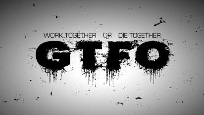 GTFO - Name Reveal Trailer