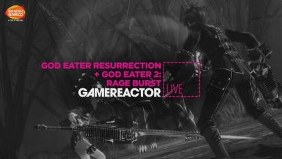 God Eater: Resurrection & God Eater 2: Rage Burst - Replica Livestream