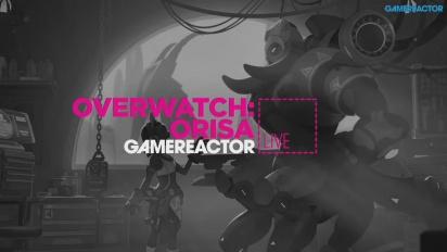 Overwatch - Orisa Livestream