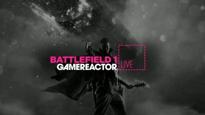 Livestream Replay - Battlefield 1