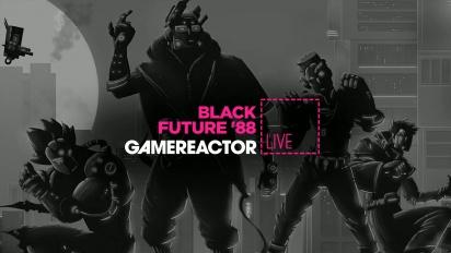 Black Future 88- Replica Livestream