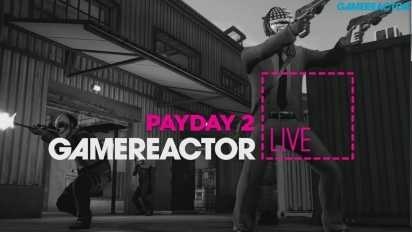 Payday 2: Crimewave Edition - Livestream Replay