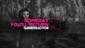 Someday You'll Return - Livestream Replay