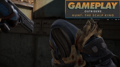 Outriders - Hunt The Scalp King Gameplay