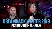 Dreamhack 19 - Intervista allo stand di MSI
