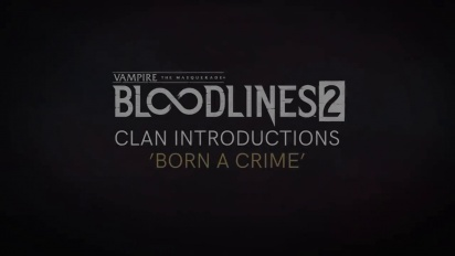 Vampire: The Masquerade - Bloodlines 2 - Clan Introduction: Thinbloods