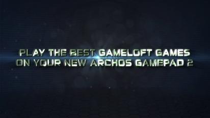 Archos Gamepad 2 - 2 Full Free Gameloft Games Trailer