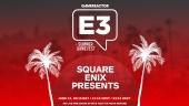 E3 2021: Square Enix Presents: Summer 2021 - Full Show